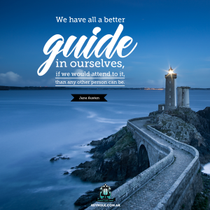 We have all a better guide in ourselves, if we would attend to it, than any other person can be