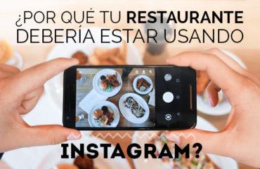¿Por qué tu restaurante debería estar usando Instagram?